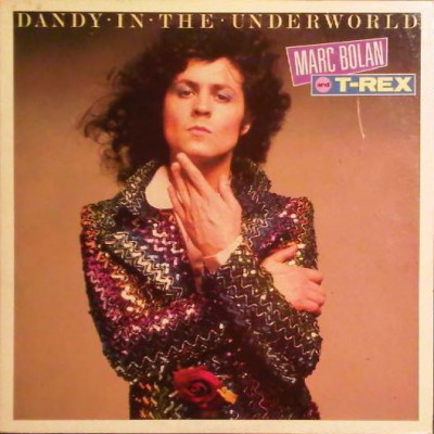 Marc Bolan T-Rex - Dandy In The Underworld
