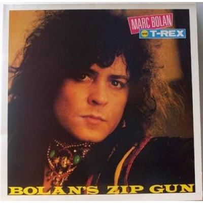 Marc Bolan & T-Rex - Bolans Zip Gun