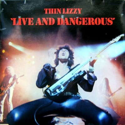 Thin Lizzy ‎– Live And Dangerous