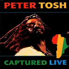 Peter Tosh ‎– Captured Live