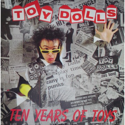 Toy Dolls ‎– Ten Years Of Toys