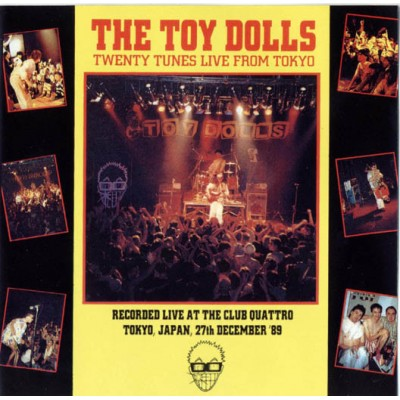 The Toy Dolls – Twenty Tunes Live From Tokyo