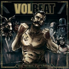 Volbeat – Seal The Deal & Let's Boogie 2LP + CD