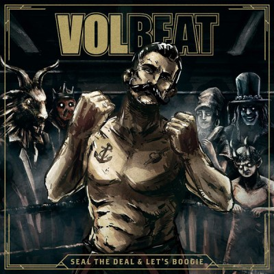 Volbeat ‎– Seal The Deal & Let's Boogie 2LP + CD