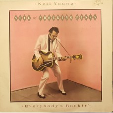 Neil Young & The Shocking Pinks – Everybody's Rockin'