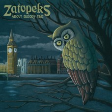 Zatopeks ‎– About Bloody Time