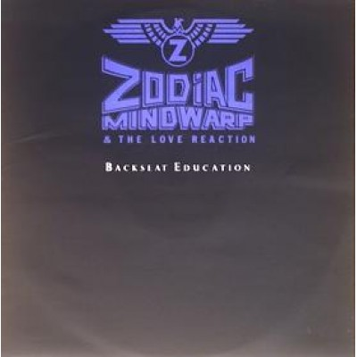 Zodiac Mindwarp And The Love Reaction ‎– Backseat Education