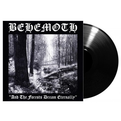 Behemoth – And The Forests Dream Eternally LP 2018 Reissue