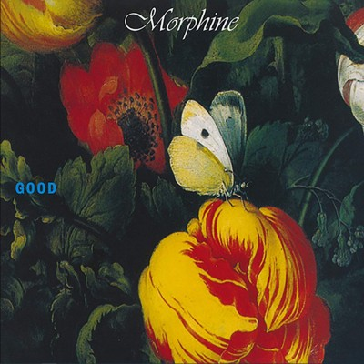 Morphine – Good LP NEW 2020 Reissue Ltd Ed, ПРЕДЗАКАЗ, поступление в магазин 24.2