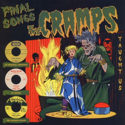 The Cramps - Various – Final Songs The Cramps Taught Us