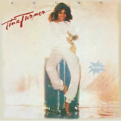 Tina Turner – Rough