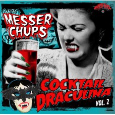 Messer Chups – Cocktail Draculina Vol. 2