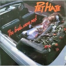 Pet Hate ‎– The Bride Wore Red