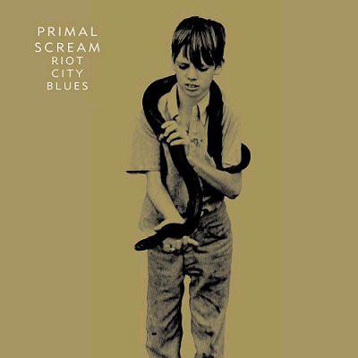 Primal Scream – Riot City Blues