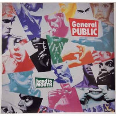 General Public ‎– Hand To Mouth