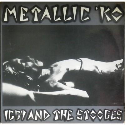 Iggy And The Stooges - Metallic KO