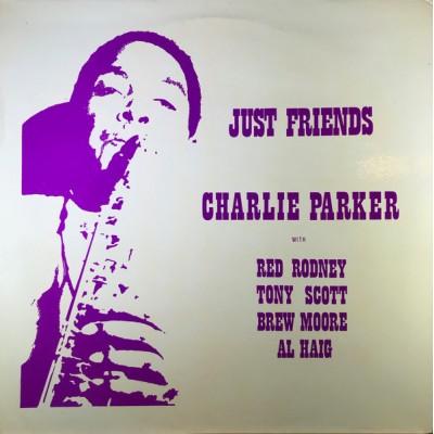 Charlie Parker - Just Friends