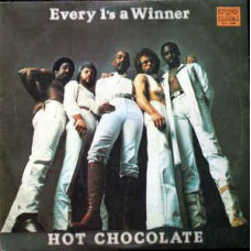 Hot Chocolate ‎– Every 1's A Winner