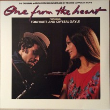 Tom Waits And Crystal Gayle ‎– One From The Heart (The Original Motion Picture Soundtrack Of Francis Coppola's Movie)
