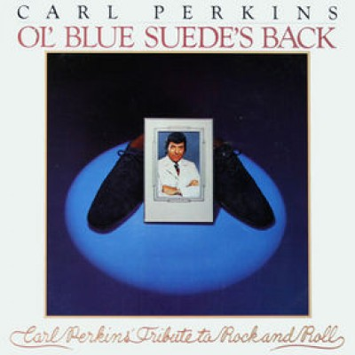 Carl Perkins ‎– Ol' Blue Suede's Back