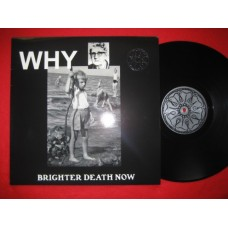Brighter Death Now – Why