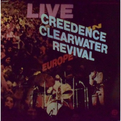 Creedence Clearwater Revival ‎– Live In Europe 2LP