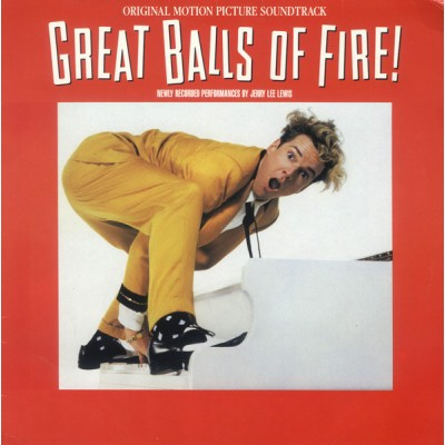 Jerry Lee Lewis -Great Balls Of Fire! (Original Motion Picture Soundtrack)