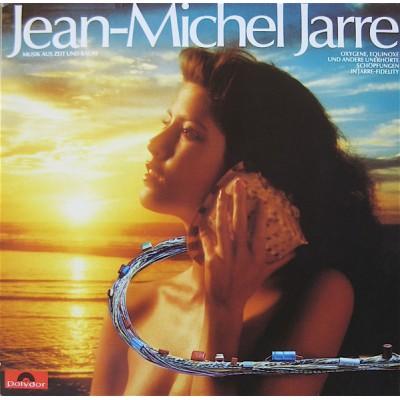 Jean Michel Jarre – Musik Aus Zeit Und Raum