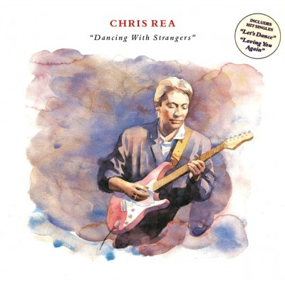 Chris Rea – Dancing With Strangers