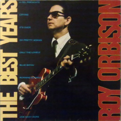 Roy Orbison - The Best Years