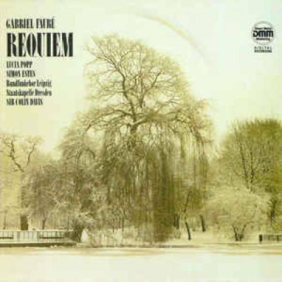Gabriel Fauré - Lucia Popp, Simon Estes, Rundfunkchor Leipzig, Staatskapelle Dresden, Sir Colin Davis – Requiem