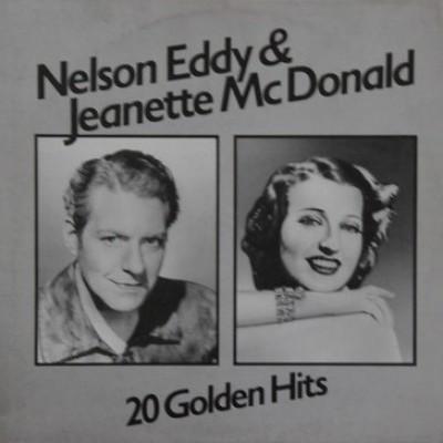 Nelson Eddy & Jeanette McDonald – 20 Golden Hits