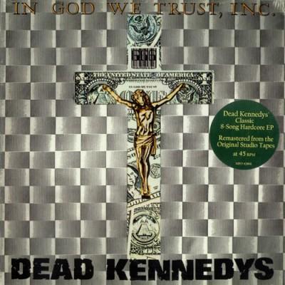 Dead Kennedys – In God We Trust, Inc