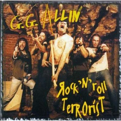 GG Allin – Rock'n'Roll Terrorist