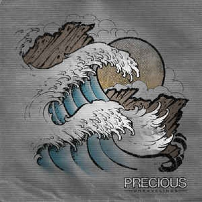 Precious – Unravelings