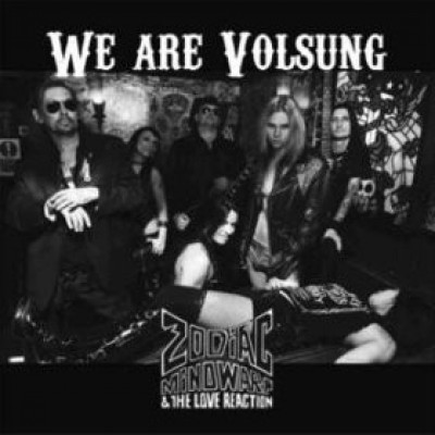 Zodiac Mindwarp And The Love Reaction ‎– We Are Volsung