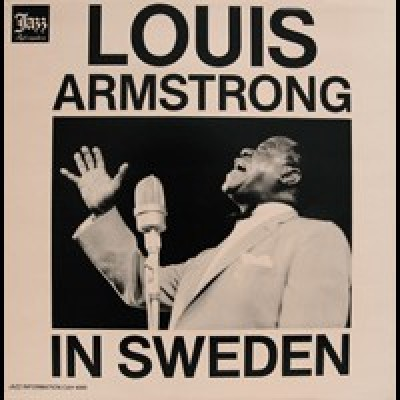 Louis Armstrong – Louis Armstrong In Sweden