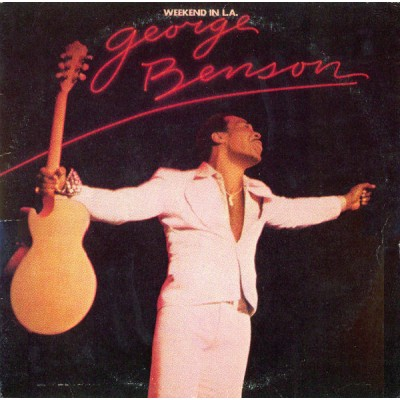 George Benson ‎– Weekend In L.A. 2LP