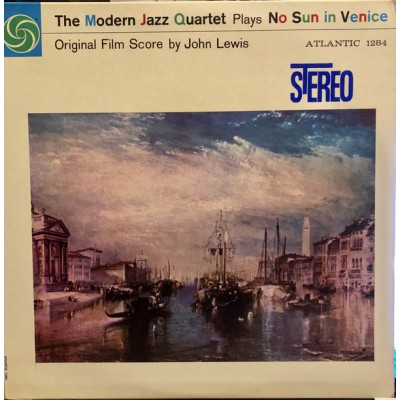 The Modern Jazz Quartet – The Modern Jazz Quartet Plays No Sun In Venice: Original Film Score by John Lewis