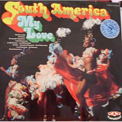 Roberto Delgado – South America My Love