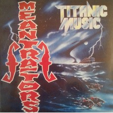 The Meantraitors ‎– Titanic Music