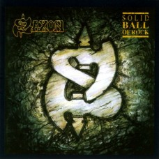 Saxon ‎– Solid Ball Of Rock