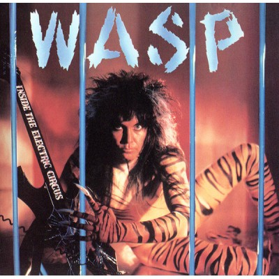 W.A.S.P. – Inside the Elrctric Circus