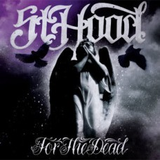 St. Hood – For The Dead