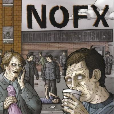NOFX – Regaining Unconsciousness