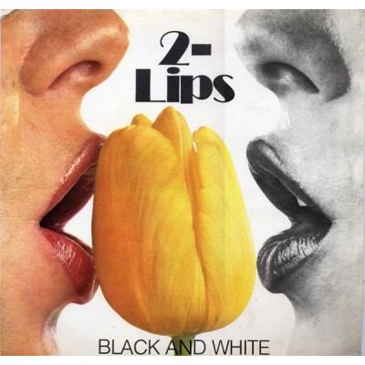 2-Lips – Black And White