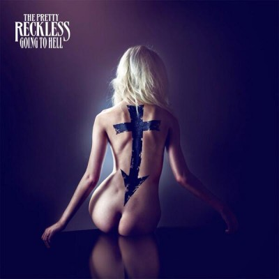 The Pretty Reckless ‎– Going To Hell
