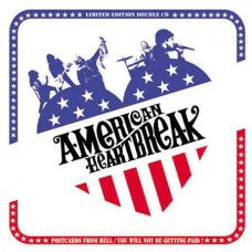 American Heartbreak – Postcards From Hell / You Will Not Be Getting Paid! 2LP