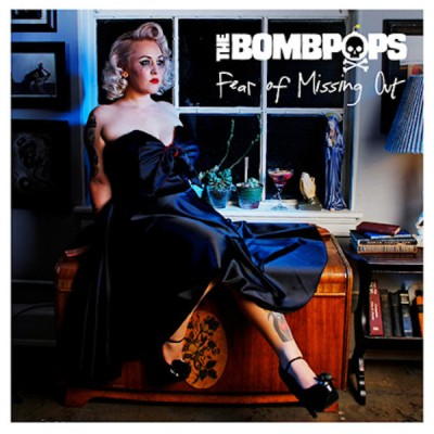 The Bombpops – Fear Of Missing Out