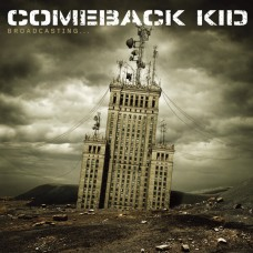 Comeback Kid ‎– Broadcasting...